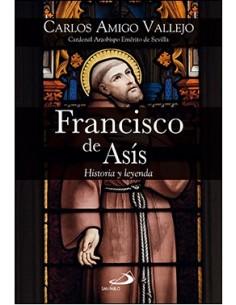 Francisco de Asís Historia y leyenda