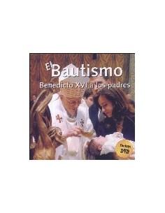 EL BAUTISMO. BENEDICTO XVI A LOS NIÑOS + DVD