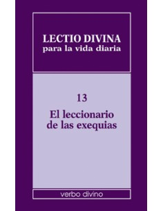 Lectio divina para la vida diaria: El leccionario de las exe