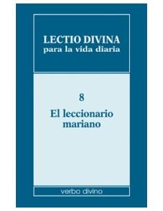 Lectio divina para la vida diaria: El leccionario mariano Vo