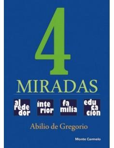 4 MIRADAS