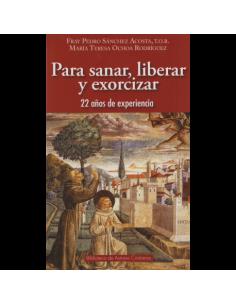 PARA SANAR LIBERAR Y EXORCIZAR