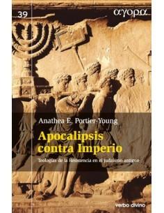 Apocalipsis contra Imperio Teologías de resistencia en el ju