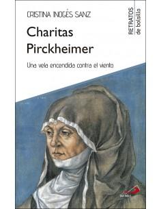 Charitas Pirckheimer Una vela encendida contra el viento