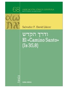 """El """"Camino Santo"""" (Is 35,8)"""