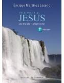 Recuperar a Jesús Una mirada transpersonal