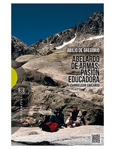 Abelardo de Armas: pasión educadora Evangelizar educando