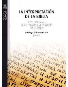 La interpretación de la Biblia XLVII Jornadas de la Facultad