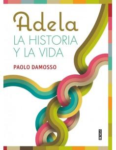 Adela. Historia y vida