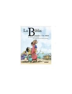 BIBLIA CONTADA A LOS NIÑOS, LA. PEQUEÑA