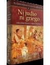 Ni judío ni griego El cristianismo en sus comienzos III