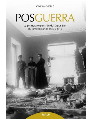 Posguerra La primera expansión del Opus Dei (1939-1940)