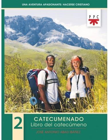 Una aventura apasionante: hacerse cristiano 2. Libro del cat