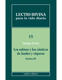 Lectio divina para la vida diaria: Los salmos y los cánticos