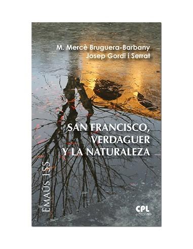 San Francisco, Verdaguer y la naturaleza
