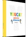 YOUCAT para la infancia (Edición Latinoamérica) Catecismo de