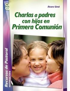 Charlas a padres con hijos en Primera Comunión