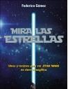 Mira las estrellas Ideas y recursos para ver Star Wars en cl
