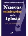 Nuevos ministerios en la Iglesia Hacer de la necesidad virtu