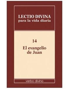 Lectio divina para la vida diaria: El Evangelio de Juan Volu