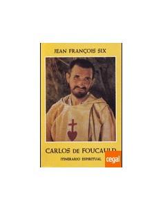 Itinerario espiritual de Carlos de Foucauld