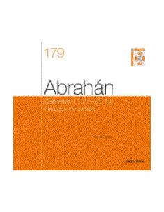 Abrahán (Génesis 11,27-25,10) Una guía de lectura. Cuaderno