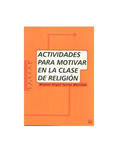 Actividades para motivar en la clase de religión