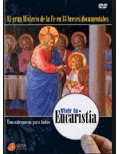 VIVIR LA EUCARISTIA. UNA CATEQUESIS PARA TODOS DVD