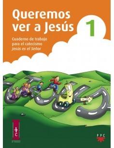 Queremos ver a Jesús 1....