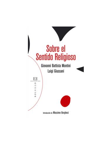 Este libro recoge dos escritos de Giovanni B. Montini, futuro Pablo VI, y Luigi Giussani, fundador de Comunión y Liberación, ac
