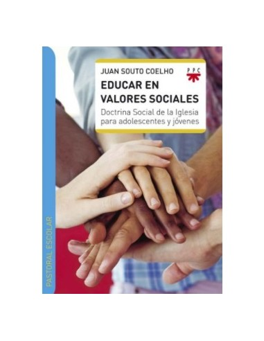 Síntesis de la Doctrina Social de la Iglesia y aportación pedagógica para darla a conocer y aplicarla con adolescentes y jóvene