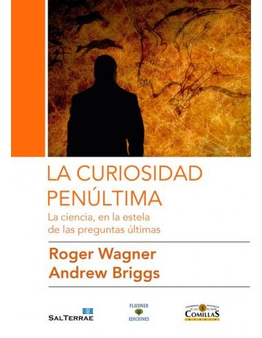 La curiosidad es innata al ser humano. La ciencia y la religión nacen de dicha curiosidad, como dos caminos diferentes para alc