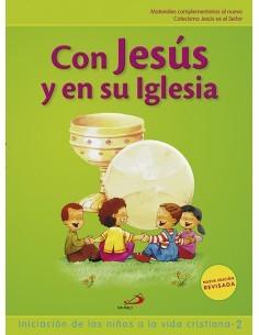 Con Jesús y en su Iglesia es el segundo curso de preparación para la Primera Comunión del Nuevo Proyecto Galilea 2000. Con Jesú