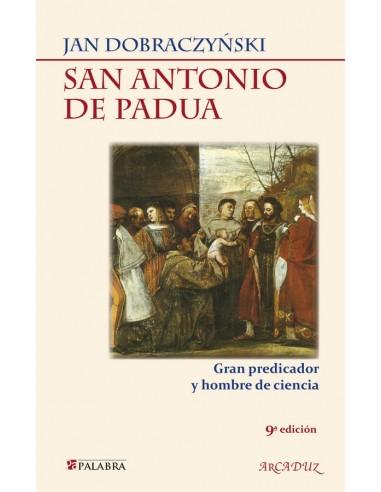 San Antonio de Padua Gran predicador...