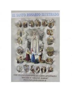 """El santo rosario ilustrado Con textos extraidos de la carta apostolica """"Rosarium Virginis Mariae"""" por el Papa Juan Pablo II"""
