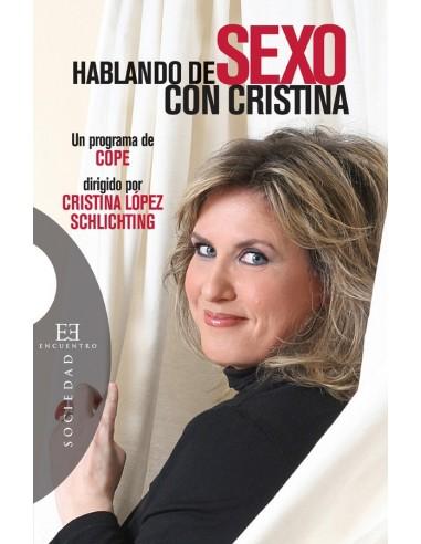 Hablando de Sexo con Cristina ofrece una mirada humana, rigurosa y optimista a los interrogantes que puedan surgir en torno a l