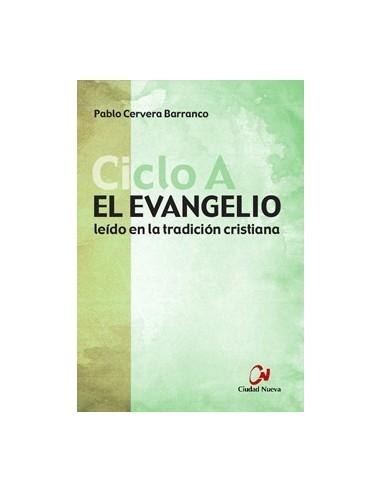 El Evangelio Ciclo A leído en la...