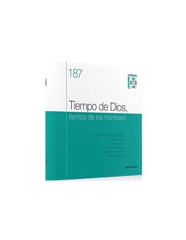 TIEMPO DE DIOS, TIEMPO DE LOS HOMBRES
