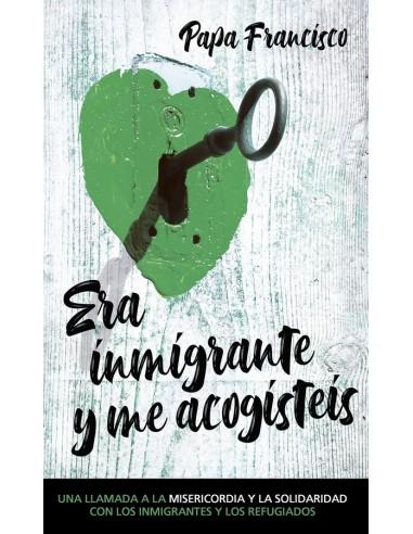 Era inmigrante y me acogísteis Una...
