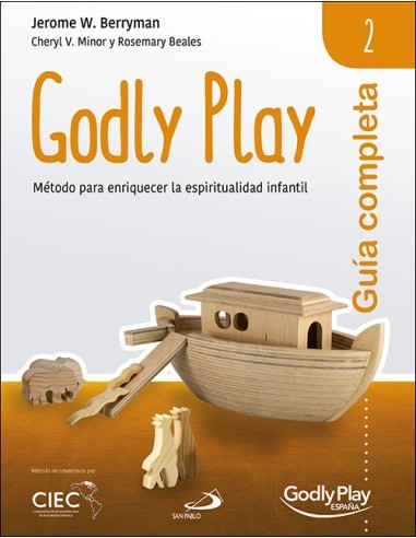 Guía completa de Godly Play - Vol. 2...