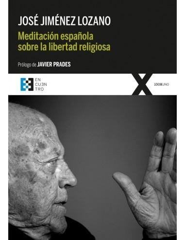 Meditación española sobre la libertad...
