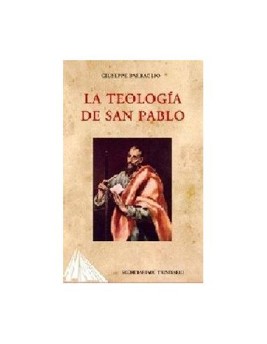 LA TEOLOGÍA DE SAN PABLO