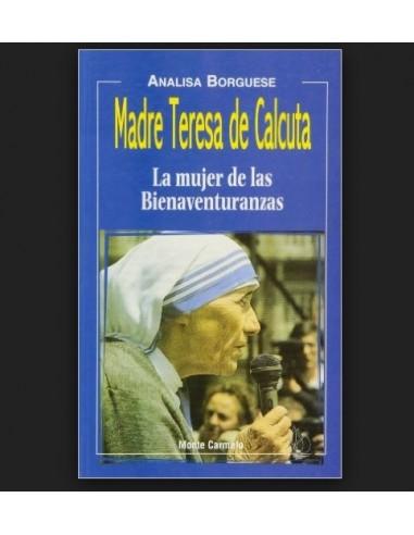 """La Bta. M. Teresa encarna y vive las """"Bienaventuranzas"""" en clave de mujer. Y aquí radica, a su vez, la feliz intuición de la au"""
