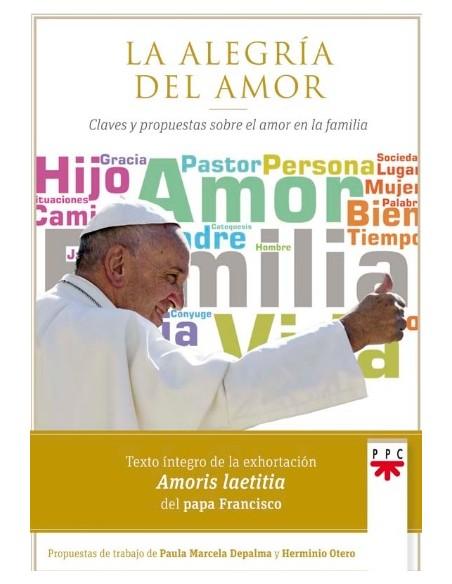 La exhortación del papa Francisco 'Amoris laetitia', fruto de los dos Sínodos sobre la Familia (2014 y 2015), n