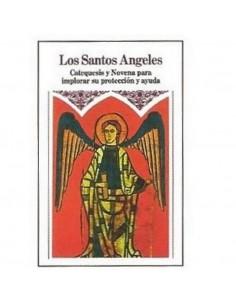 LOS SANTOS ANGELES Catequesis y Novena para implorar su protección y ayuda